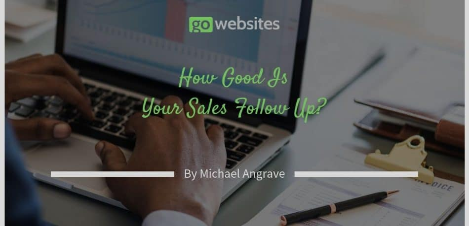 How Good Is Your Sales Follow Up