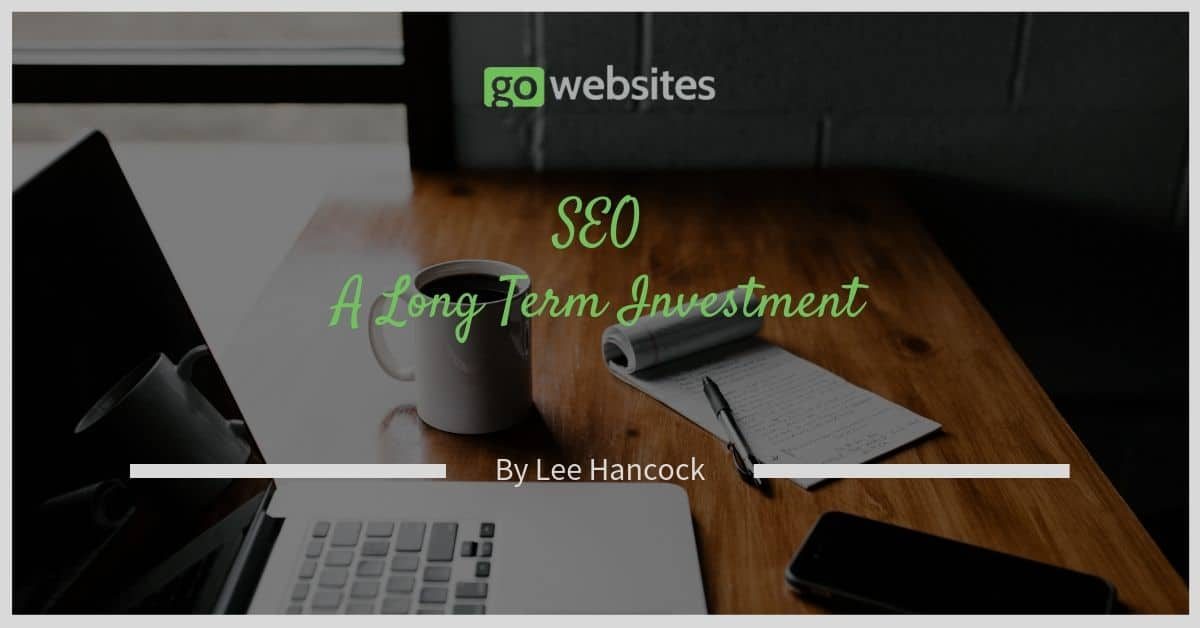 SEO A Long Term Investment