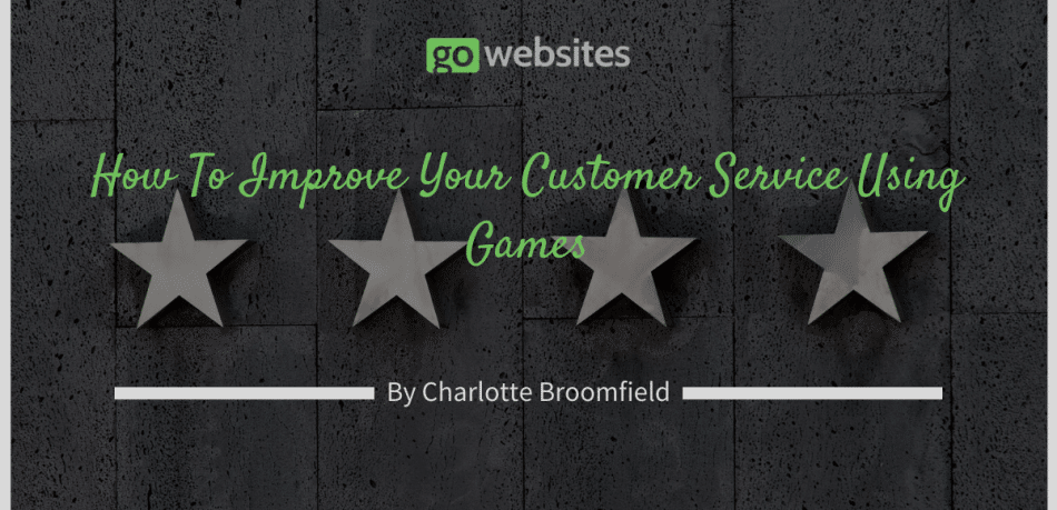 How To Improve Your Customer Service Using Games