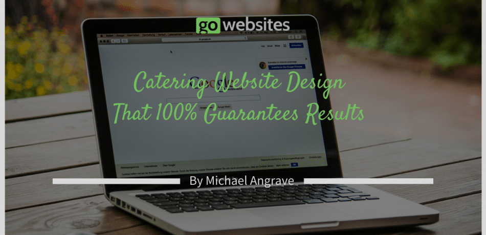 Catering Website Design That 100% Guarantees Results
