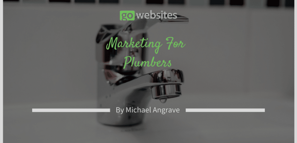 Marketing For Plumbers