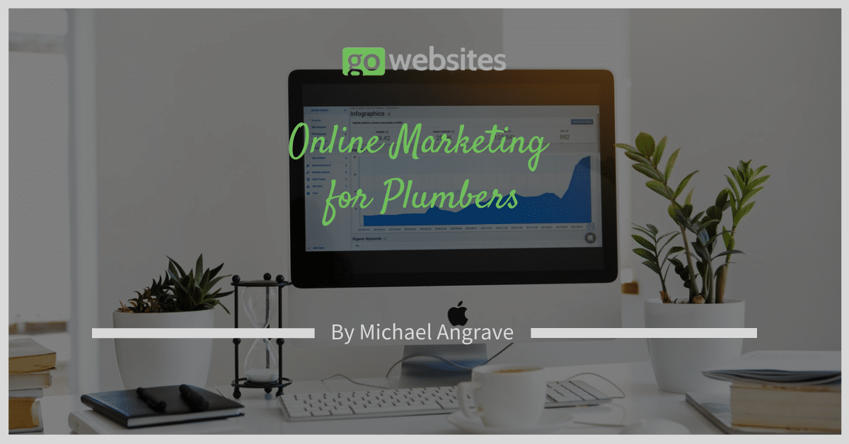 Online Marketing for Plumbers